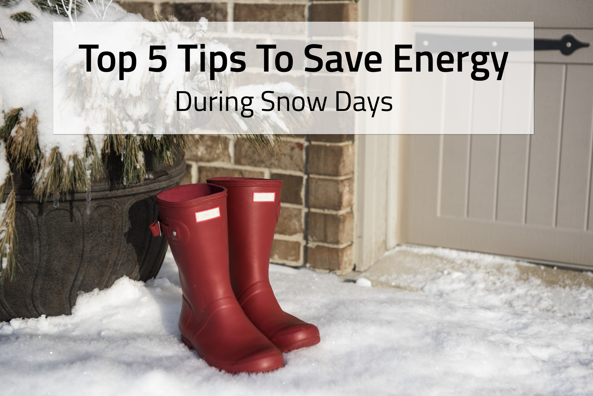Save Energy During Snow Days - Nabuh Energy