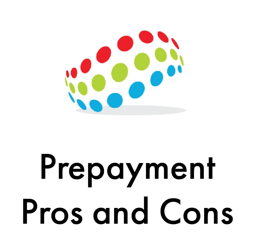 prepayment pros and cons